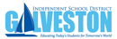 GALVESTON INDEPENDENT SCHOOL DISTRICT
